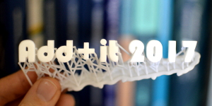 Add+it 2017 - Symposium on Additive Manufacturing and Innovative Technologies